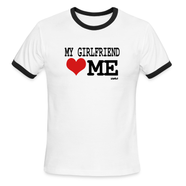 White/black my girlfriend loves me by wam T-Shirts