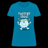 T-Shirts ~ Women's T-Shirt ~ TWITTER THIS!  T-Shirt