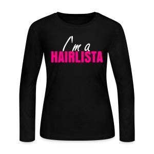 I'm a HAIRLISTA - Women's Long Sleeve Jersey T-Shirt
