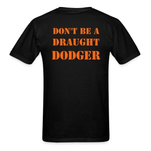 Draught Dodger, The Beer Drinkers Shirt - Men's T-Shirt