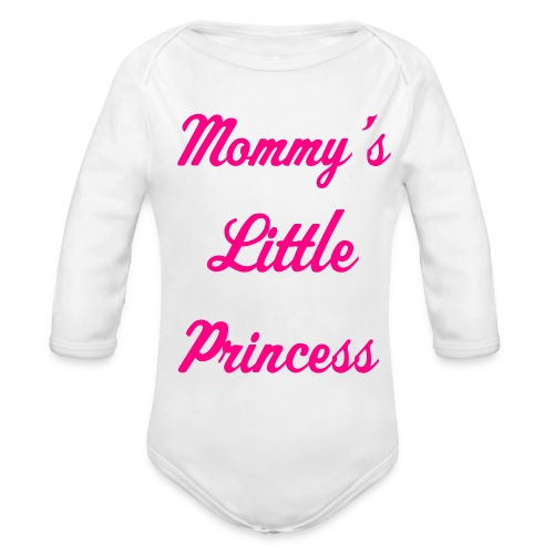 Mommy's Little princess - Organic Long Sleeve Baby Bodysuit
