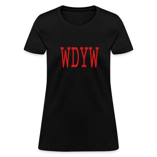 WOMEN`S STANDARD WEIGHT T-SHIRT - WDYW by MYBLOGSHIRT.COM - Women's T-Shirt