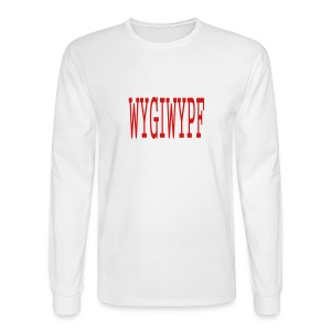 MEN`S LONG SLEEVE T-SHIRT - WYGIWYPF - by MYBLOGSHIRT.COM - Men's Long Sleeve T-Shirt