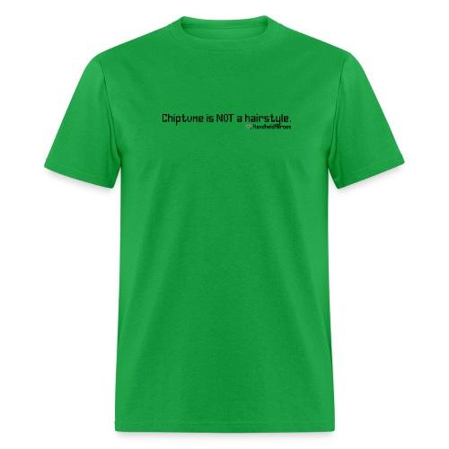 NOT a Hairstyle Black Text Men's Standard Weight T - Men's T-Shirt