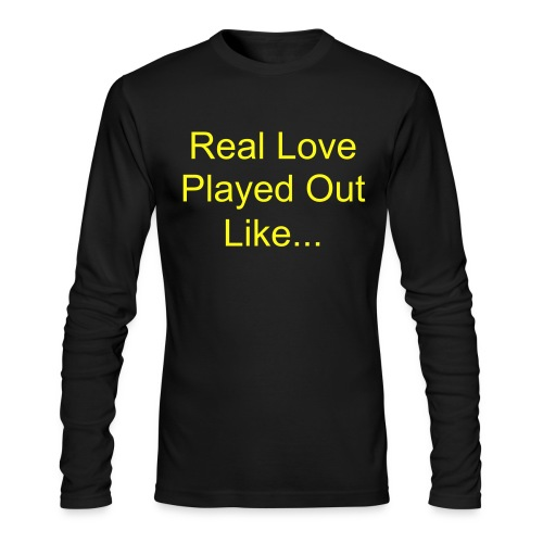 Played out like 1 - Men's Long Sleeve T-Shirt by Next Level
