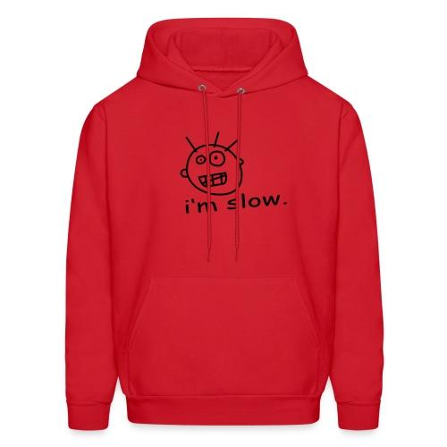 I'm Slow - Men's Hoodie