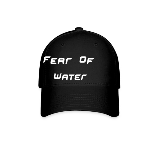 Fear of Water Hat - Baseball Cap
