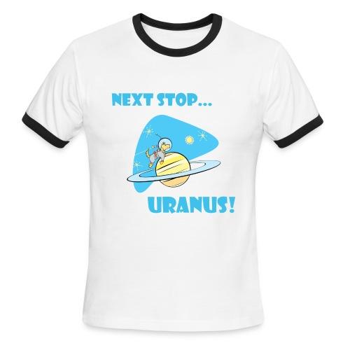 Next Stop Uranus Ringer Tee - Men's Ringer T-Shirt