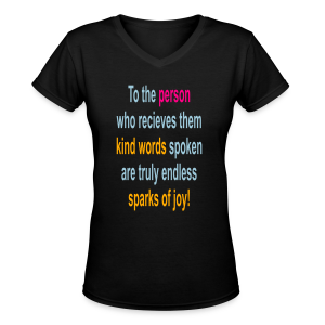 To the person who recieves them.... - Women's V-Neck T-Shirt