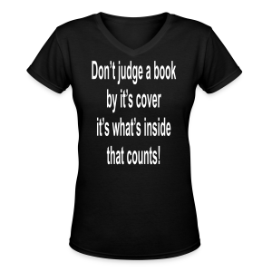Don't judge a book by it's cover.... - Women's V-Neck T-Shirt