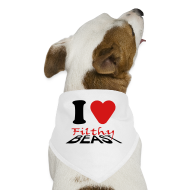 Other ~ Dog Bandana ~ I Love Filthy Beast
