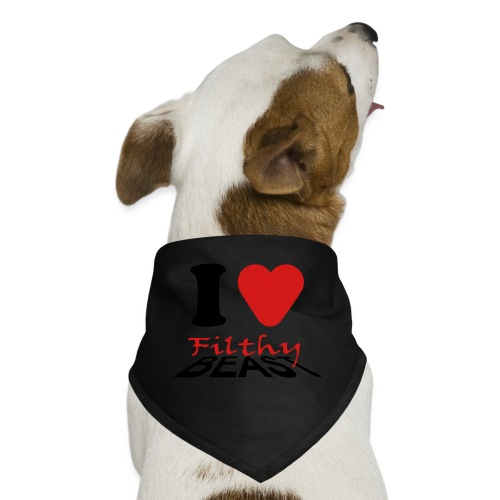 I Love Filthy Beast - Dog Bandana