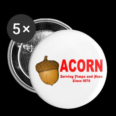 White Acorn Serving Pimps and Hoes Since 1970 Buttons
