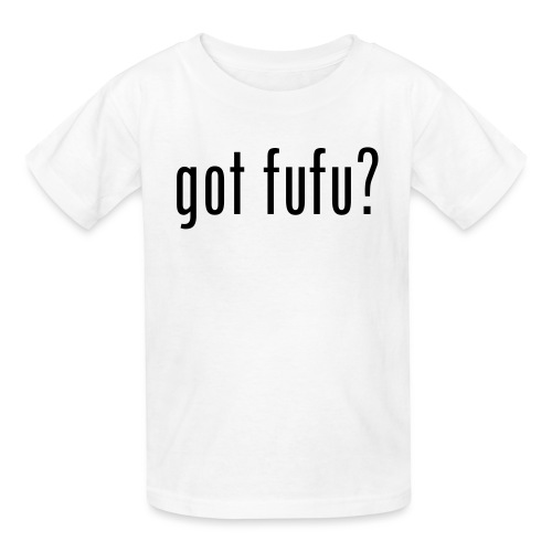 got fufu - Boy's Tee - White / Black - Kids' T-Shirt