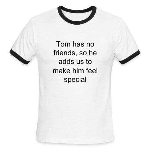 Tom's frinds list - Men's Ringer T-Shirt