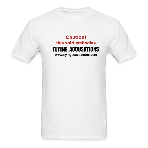 Flying Accusations White T-Shirt - Men's T-Shirt