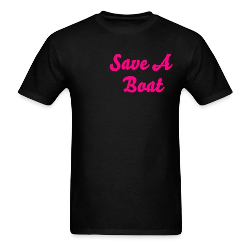 Save A Boat - Men's T-Shirt