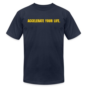 Accelerate Your Life. - Men's Fine Jersey T-Shirt