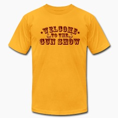 Gold Welcome To The Gun Show T-Shirts