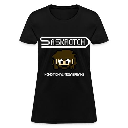 Saskrotch Homotional Mega Breaks - Women's T-Shirt