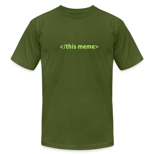 [thismeme] - Men's T-Shirt by American Apparel