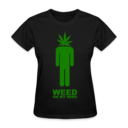 Weed On My Mind WOMENS - Women's T-Shirt