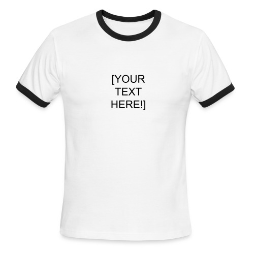 You enter the text! [UDOIT-01] - Men's Ringer T-Shirt