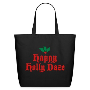 Happy Holly Daze Christmas - Eco-Friendly Cotton Tote