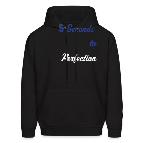 5secondstoperfection - Men's Hoodie