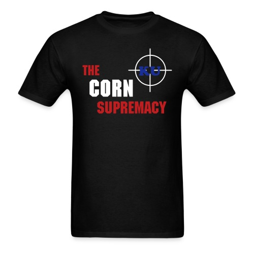 The Corn Supremacy - KU - Men's T-Shirt