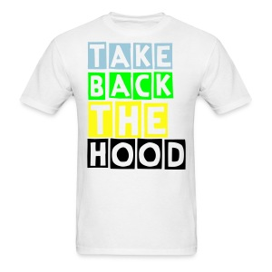 Men's Take Back the Hood--BY ANY MEANS-NECESSARY (Back) - Men's T-Shirt
