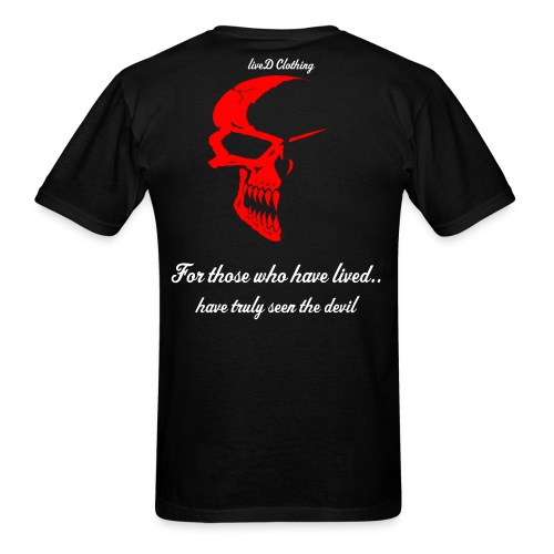 For those who have lived... - Men's T-Shirt