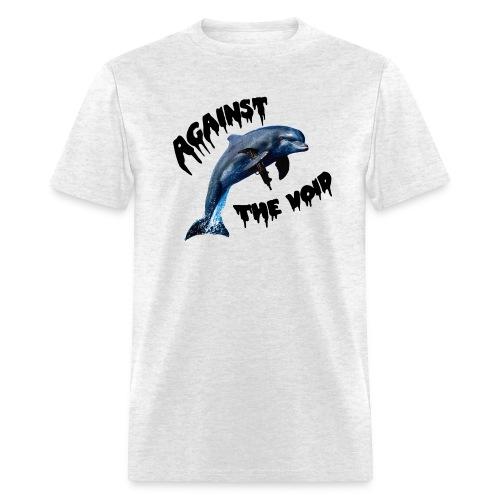 Defeat The Porpoise - Men's T-Shirt