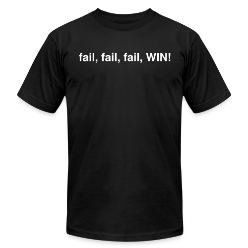 fail, fail, fail, WIN! - Men's Fine Jersey T-Shirt