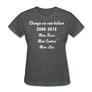 change we can believe - Women's T-Shirt
