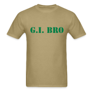 T-Shirts ~ Men's T-Shirt ~ GI BRO