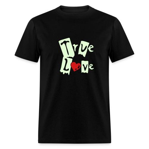 True Love - Men's T-Shirt