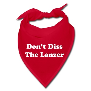 Don't diss the Lanzer - kercheif. - Bandana