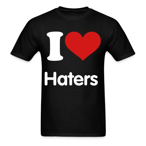 i love haters tee - Men's T-Shirt