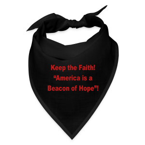 Keep the faith, ..... - Bandana