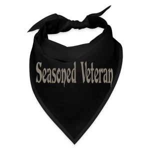 Seasoned Veteran - Bandana