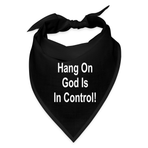 Hang On God is in control - Bandana