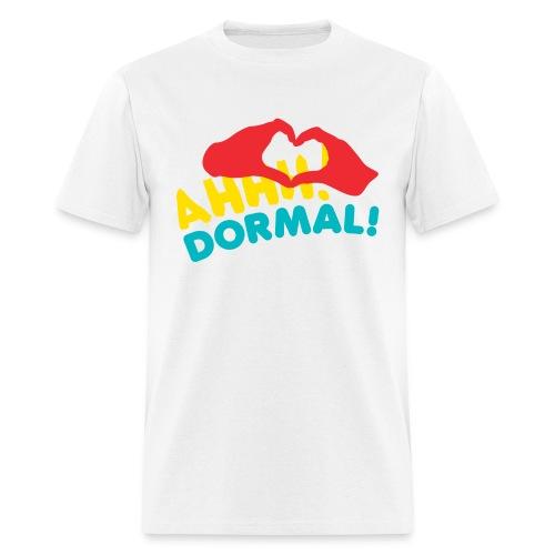 Ahhh! DORMAL! - Men's T-Shirt