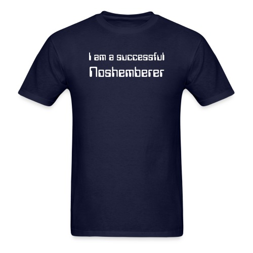 I am a successful Noshemberer, Men's Dark Tee - Men's T-Shirt