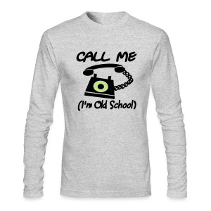 WUBT 'Call Me, I'm Old School, Retro Phone' Men's LS AA Tee, Green - Men's Long Sleeve T-Shirt by Next Level