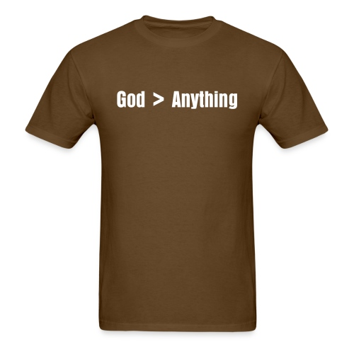 God is Bigger Than Anything - Men's Brown - Men's T-Shirt