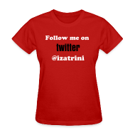 T-Shirts ~ Women's T-Shirt ~ Follow me on twitter: Create your own