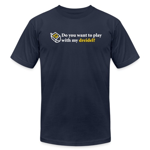 Do You Want to Play with my Dreidel? - Men's Fine Jersey T-Shirt