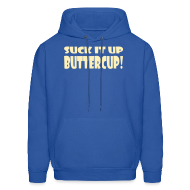 Hoodies ~ Men's Hoodie ~ Suck It Up Buttercup Men's Blue Hoodie