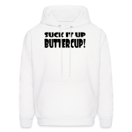 Hoodies ~ Men's Hoodie ~ Suck It Up Buttercup Men's White Hoodie
